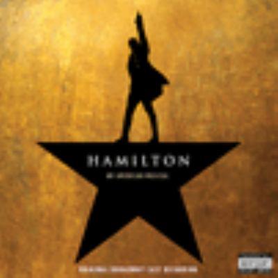 Hamilton : original Broadway cast recording