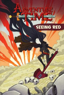 Adventure time. Seeing red