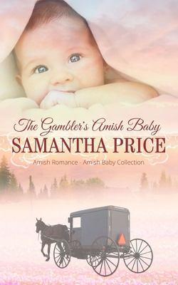 The gambler's Amish baby