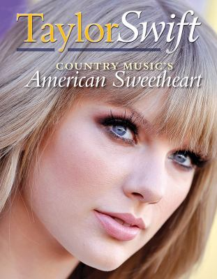 Taylor Swift : country music's American sweetheart