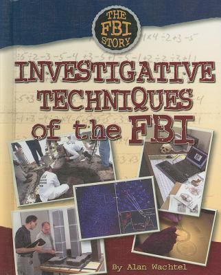 Investigative techniques of the FBI