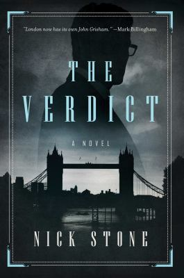 The verdict : a novel / Nick Stone.