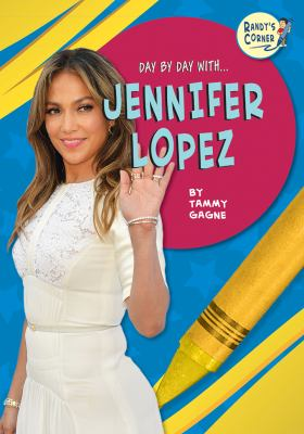 Day by day with Jennifer Lopez
