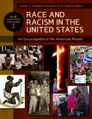 Race and racism in the United States : an encyclopedia of the American mosaic