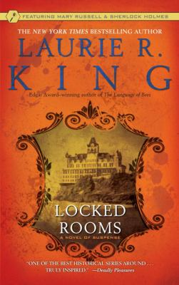 Locked rooms : a novel of suspense featuring Mary Russell and Sherlock Holmes