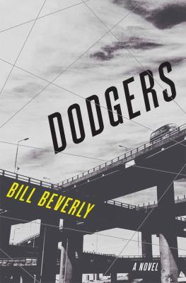 Dodgers : a novel
