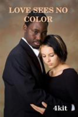 Love sees no color : (...Greatly love story, but with tragic end...!)
