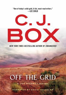 Off the grid :  a Joe Pickett novel