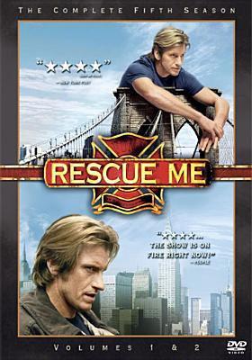 Rescue me. [The complete fifth season]