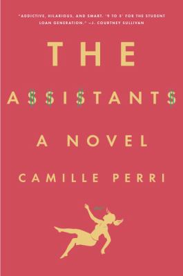 The assistants / Camille Perri.