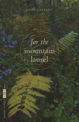For the mountain laurel : poems
