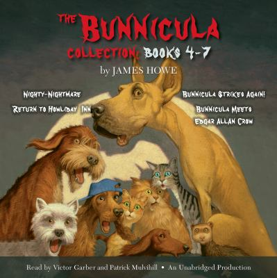 The Bunnicula collection. Books 4-7