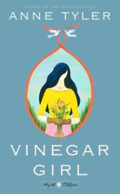 Vinegar girl : a novel