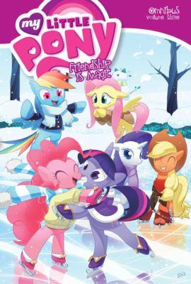 My little pony, friendship is magic : omnibus. Volume 3