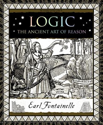 Logic : the ancient art of reason