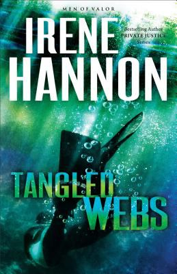 Tangled webs : a novel / Irene Hannon.