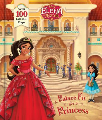 Elena of Avalor : a palace fit for a princess