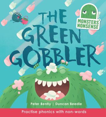 The green gobbler