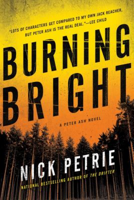 Burning bright / Nick Petrie.