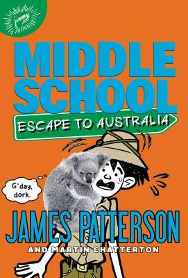 Middle School : escape to Australia