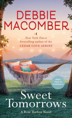 Sweet tomorrows : a Rose Harbor novel