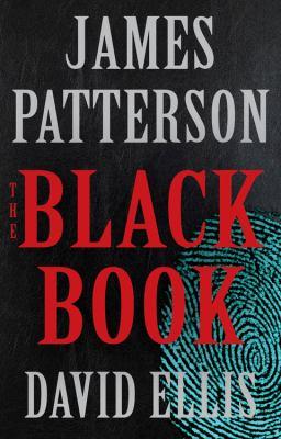 The black book / James Patterson and David Ellis.