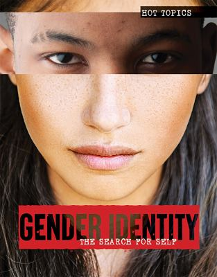 Gender identity : the search for self