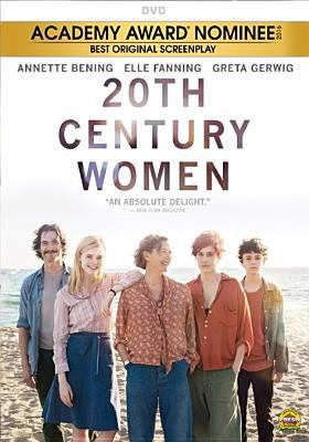 20th century women / A24 and Annapurna Pictures present ; a Modern People/Archer Gray production ; written & directed by Mike Mills ; produced by Megan Ellison, Anne Carey, Youree Henley.