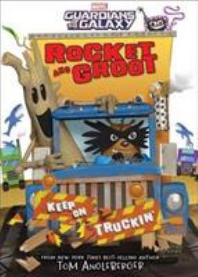 Rocket and Groot : keep on truckin'