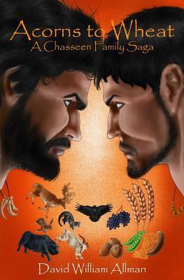 Acorns to wheat : a Chasseen family saga