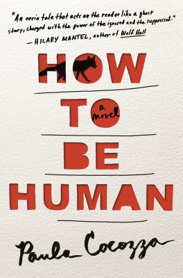 How to be human : a novel