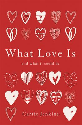 What love is : and what it could be