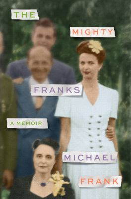 The mighty Franks : a memoir