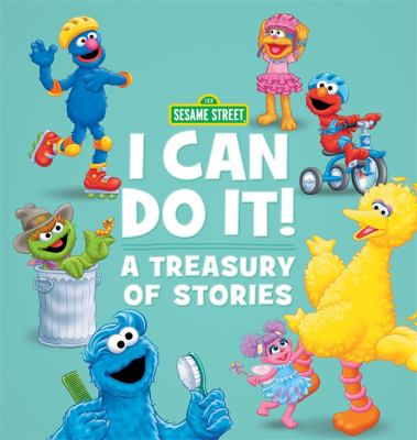 I can do it! : a treasury of stories