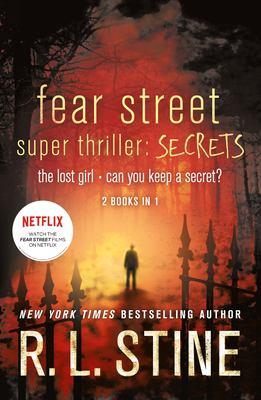 Fear street super thriller : secrets