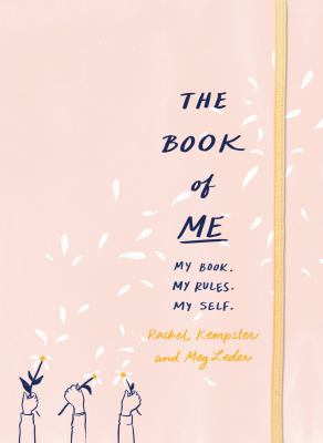 The book of me : my book, my rules, my self