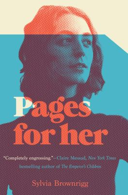 Pages for her : a novel / Sylvia Brownrigg.