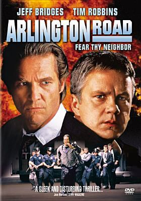 Arlington Road / Screen Gems presents in association with Lakeshore Entertainment ; a Gorai/Samuelson production ; produced by Peter Samuelson, Tom Gorai, Marc Samuelson ; written by Ehren Kruger ; directed by Mark Pellington.