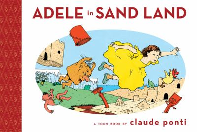 Adele in Sand Land : a Toon book