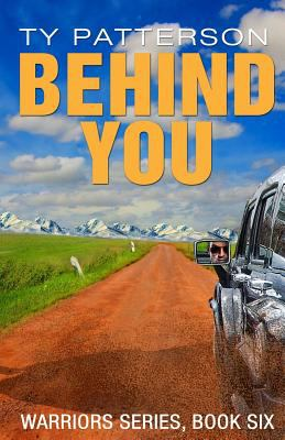 Behind you : Warriors Series, Book 6