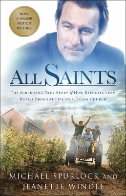 All Saints : the surprising story of how refugees from Burma brought life to a dying church