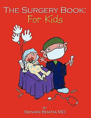 The surgery book : for kids
