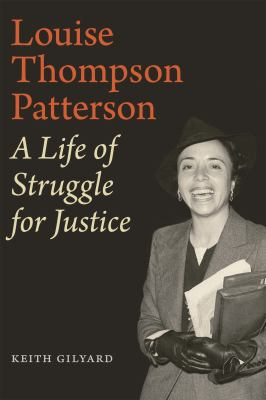 Louise Thompson Patterson : a life of struggle for justice