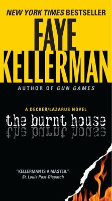 The burnt house : a Decker/Lazarus novel