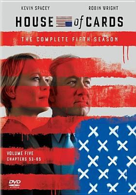 House of cards. The complete fifth season / created for television by Beau Willimon ; Trigger Street Productions ; Wade\Thomas Productions ; MRC.