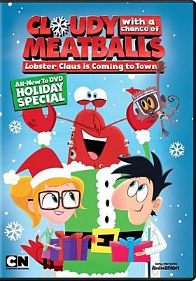 Cloudy with a chance of meatballs. Lobster Claus is coming to town
