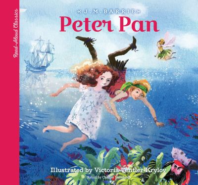 Peter Pan : young child's introduction to the classics