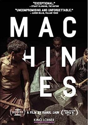 Machines / Jann Pictures ; Pallas Film ; IV Films ; by Rahul Jain ; directed by Rahul Jain ; produced by Rahul Jain, Thanassis Karathanos, Iikka Vehkalahti.