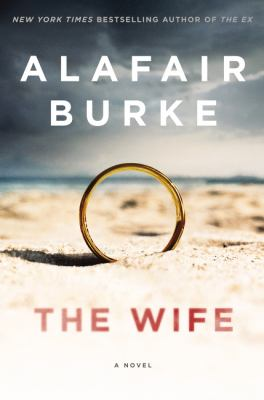 The wife : a novel of psychological suspense