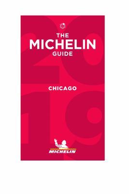 The Michelin guide. Chicago 2018.